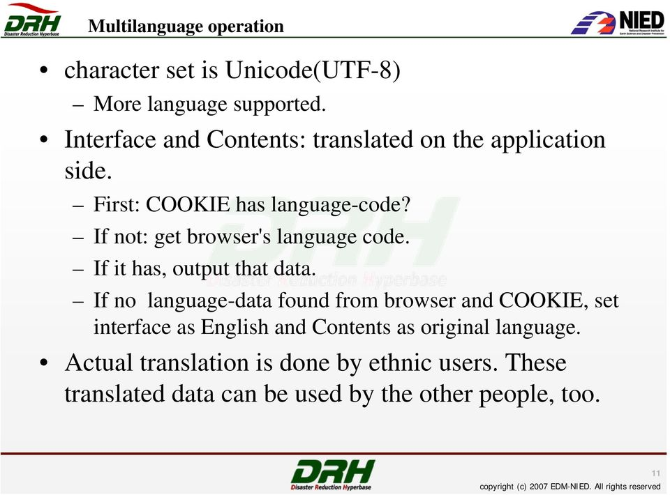 If not: get browser's language code. If it has, output that data.