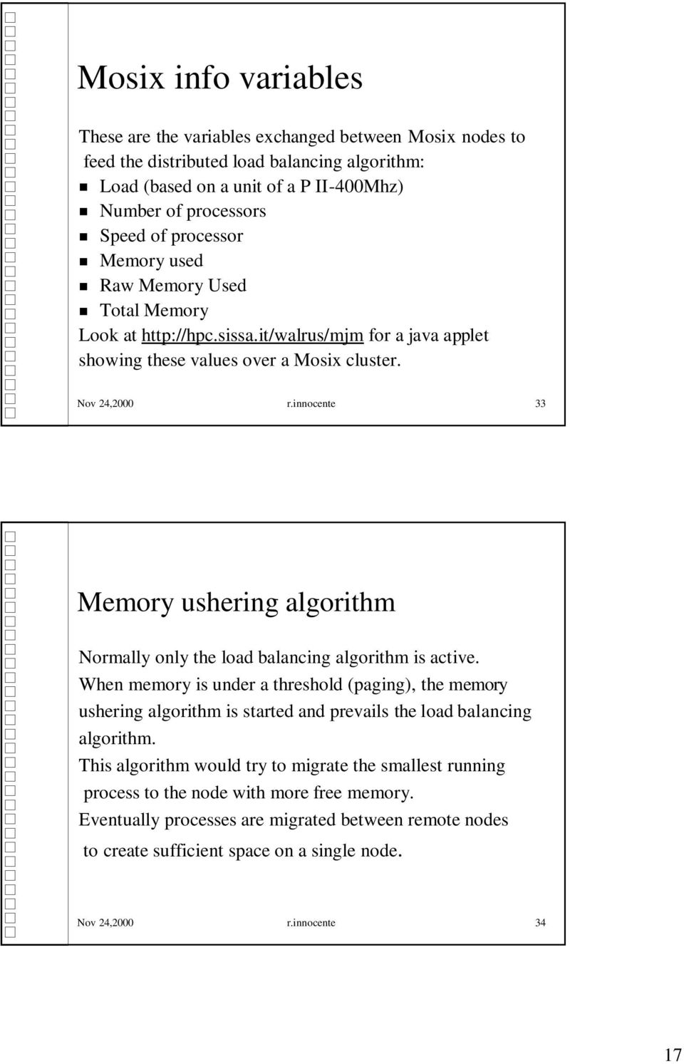 innocente 33 Memory ushering algorithm Normally only the load balancing algorithm is active.