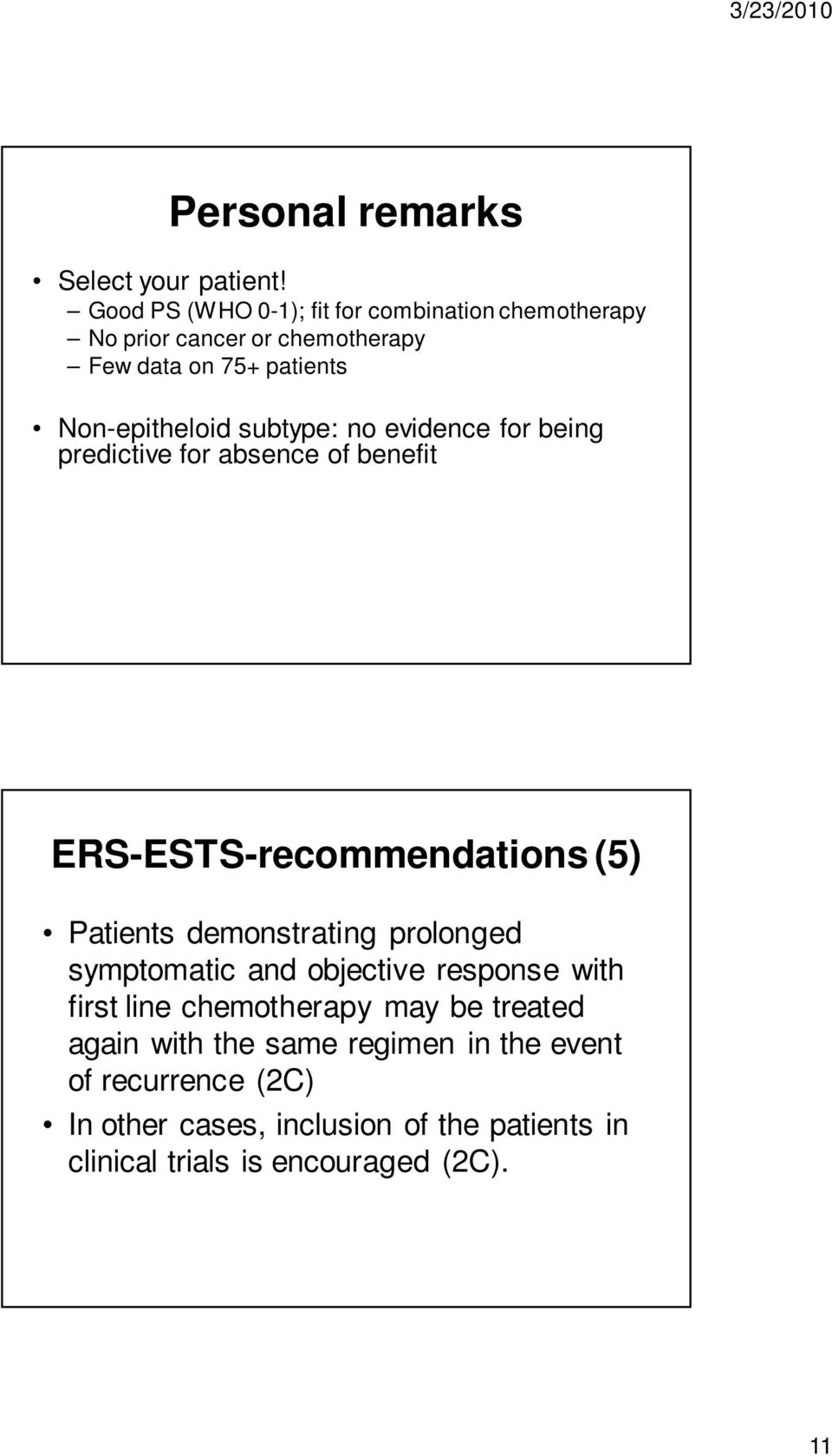 subtype: no evidence for being predictive for absence of benefit ERS-ESTS-recommendations (5) Patients demonstrating prolonged