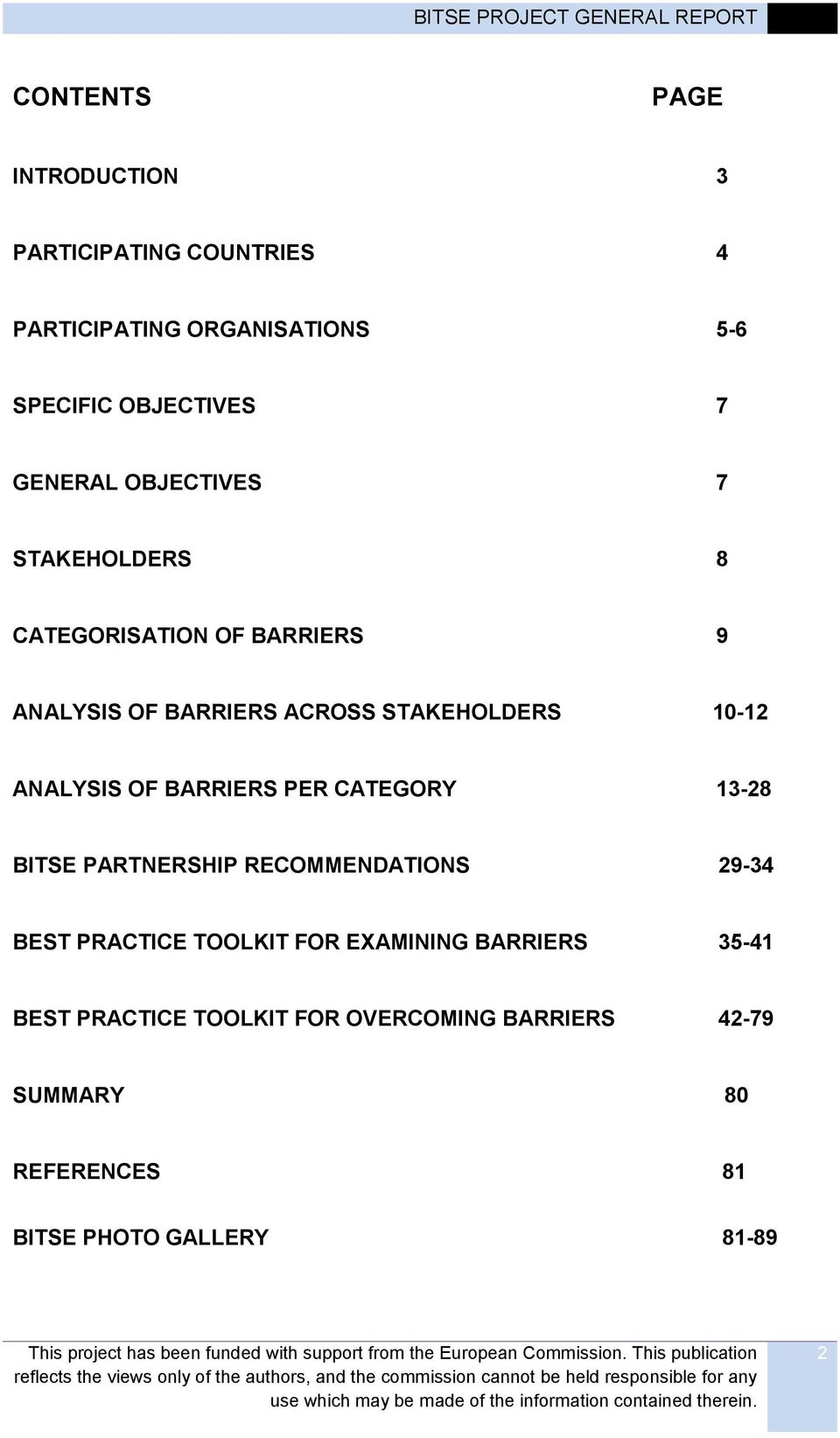 ANALYSIS OF BARRIERS PER CATEGORY 13-28 BITSE PARTNERSHIP RECOMMENDATIONS 29-34 BEST PRACTICE TOOLKIT FOR