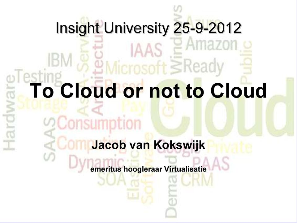 to Cloud Jacob van