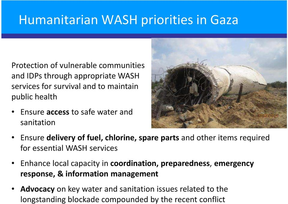 partsand other items required for essential WASH services Enhance local capacityin coordination, preparedness, emergency