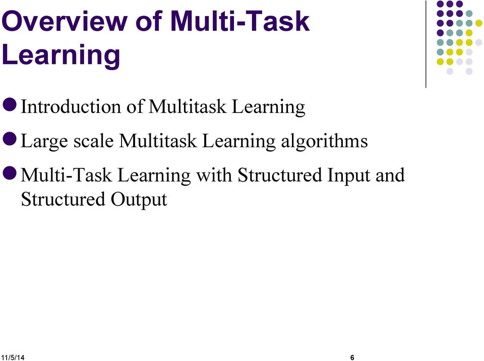 scale Multitask Learning algorithms
