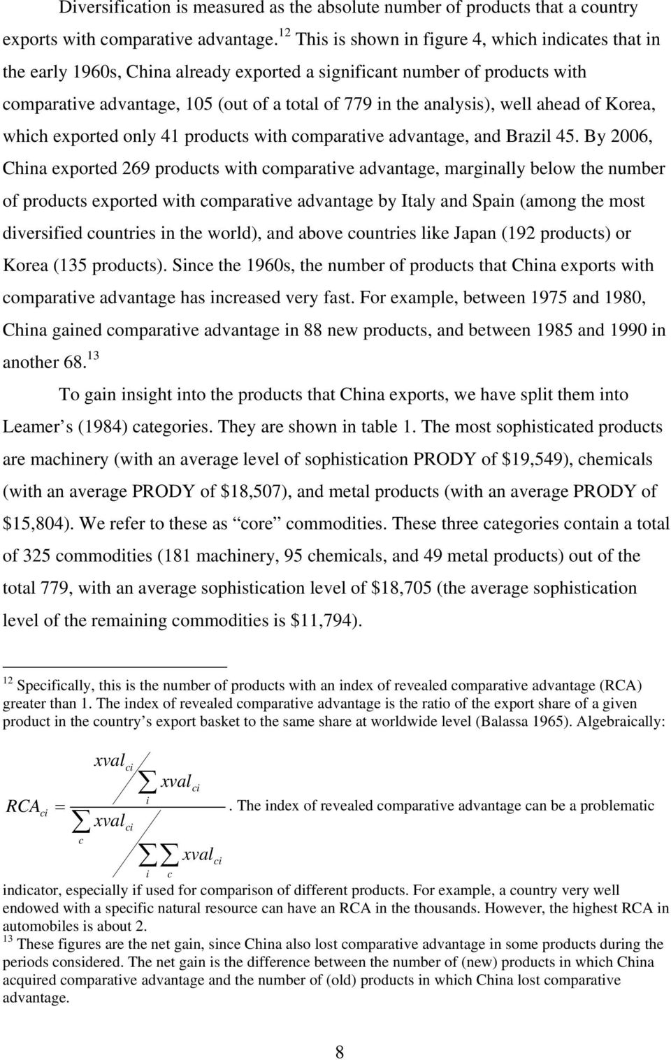 well ahead of Korea, which exported only 41 products with comparative advantage, and Brazil 45.