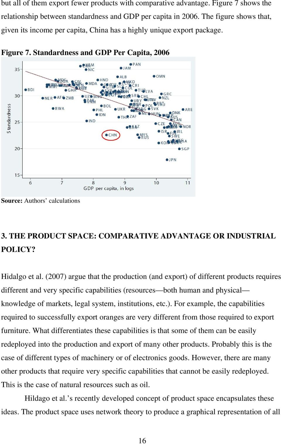 THE PRODUCT SPACE: COMPARATIVE ADVANTAGE OR INDUSTRIAL POLICY? Hidalgo et al.