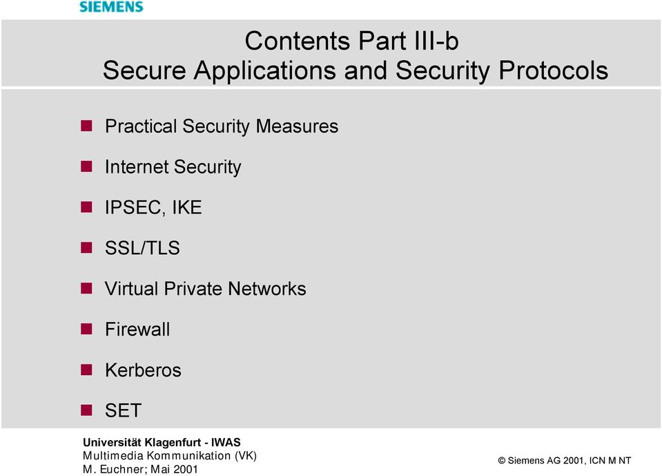 Measures Internet Security IPSEC, IKE