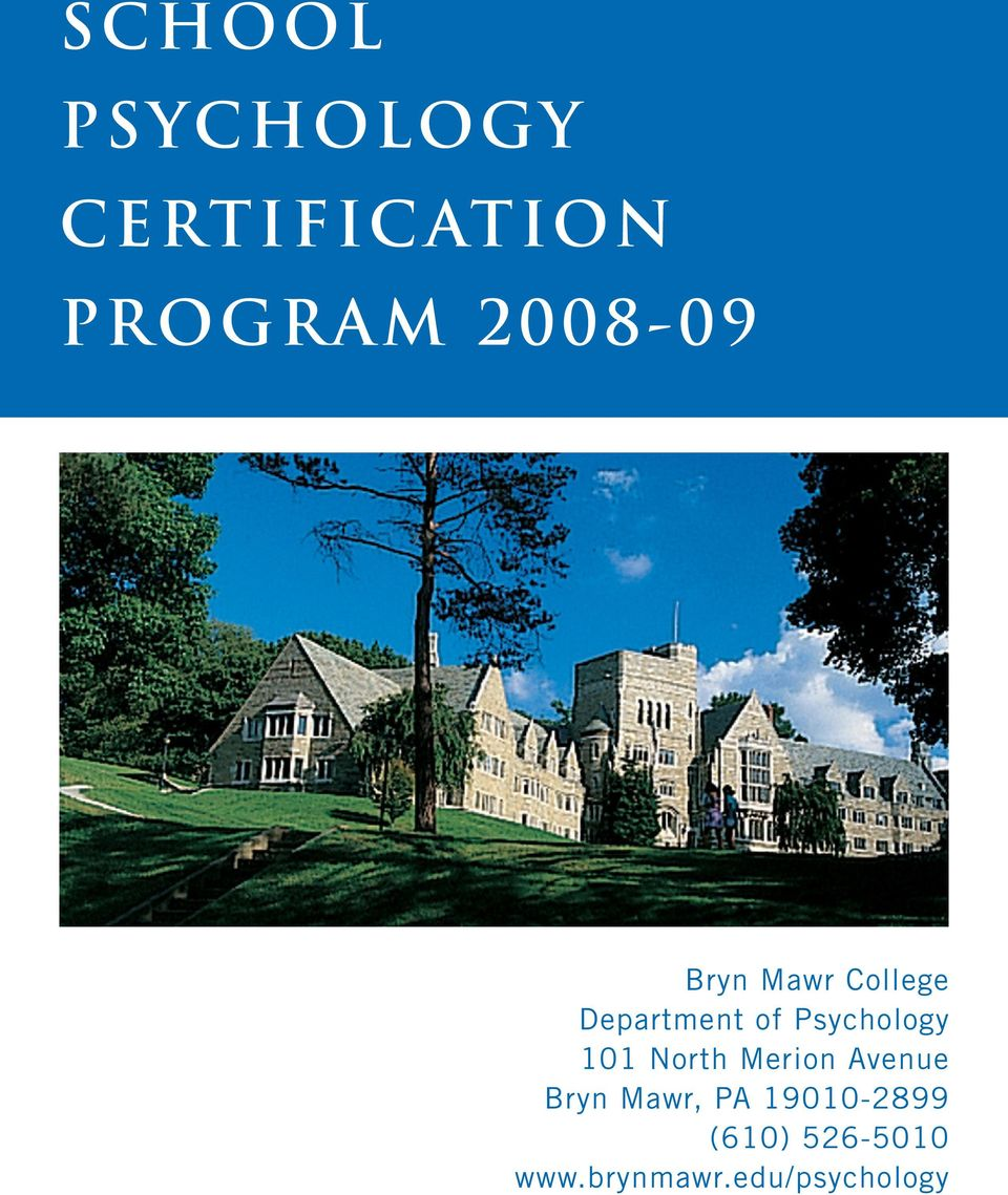 Psychology 101 North Merion Avenue Bryn Mawr,
