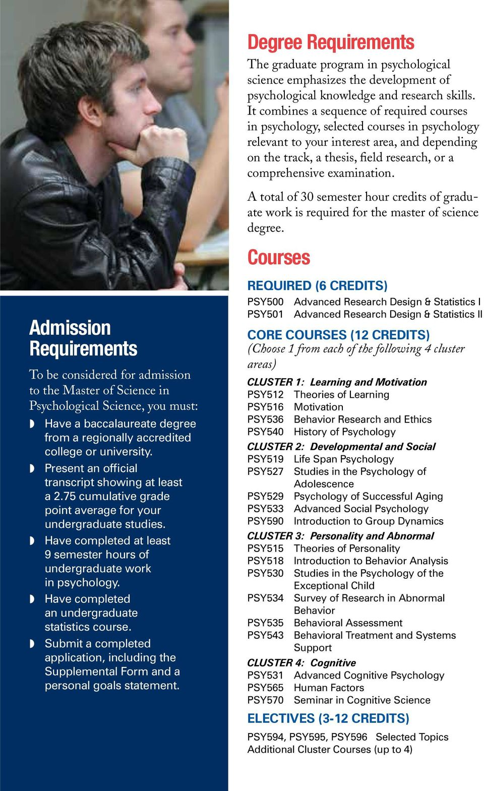 examination. A total of 30 semester hour credits of graduate work is required for the master of science degree.