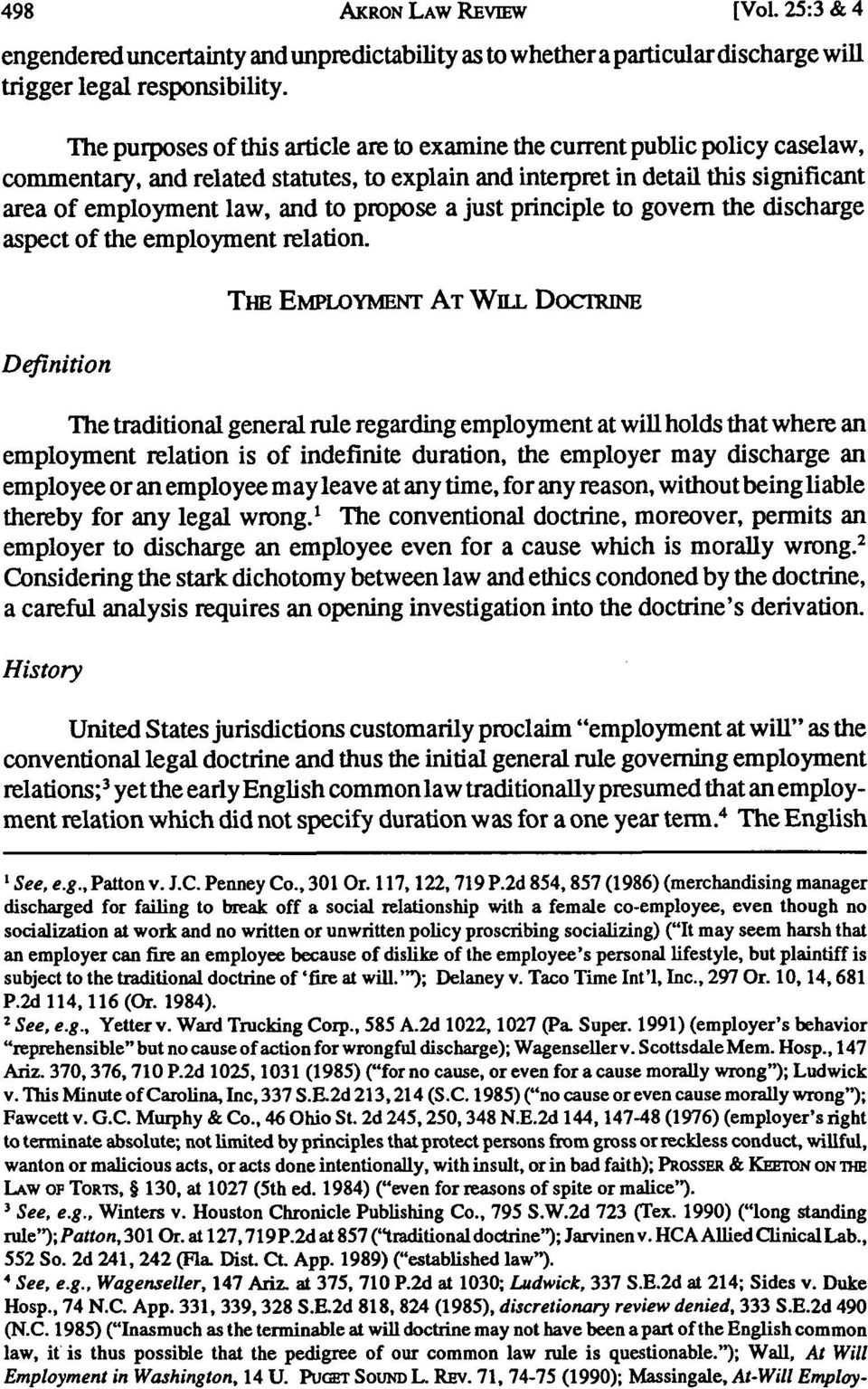 propose a just principle to govern the discharge aspect of the employment relation. Definition TnE EMPLOYMENT AT W.