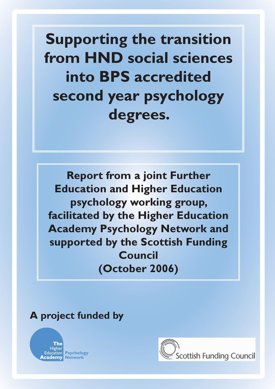 Report from a joint Further Education and Higher Education psychology working