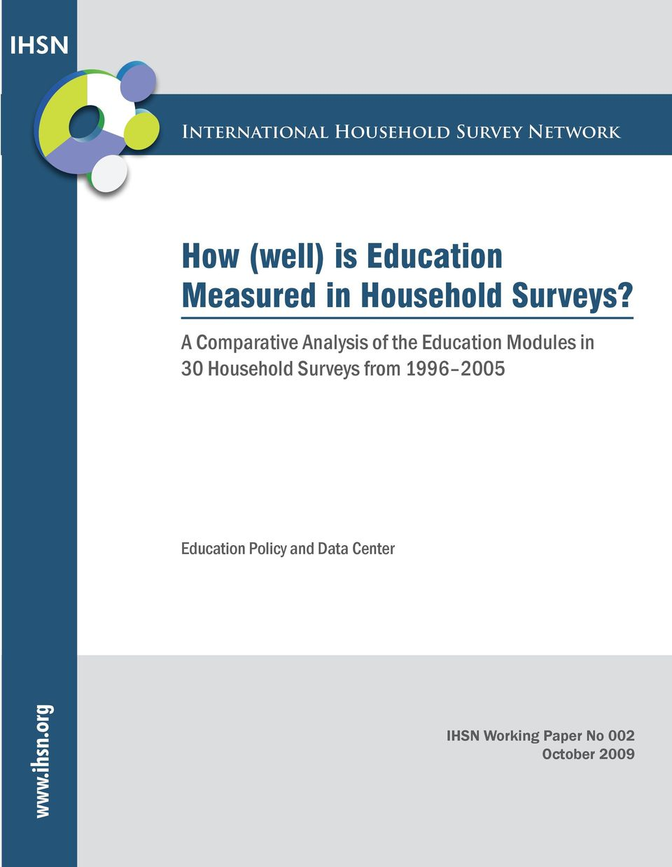 A Comparative Analysis of the Education Modules in 30 Household