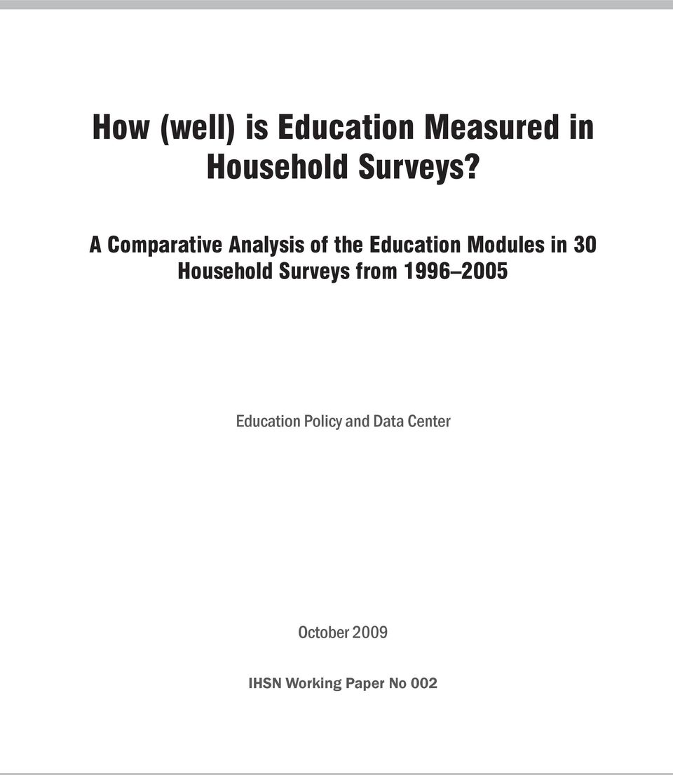 Household Surveys from 1996 2005 Education Policy and
