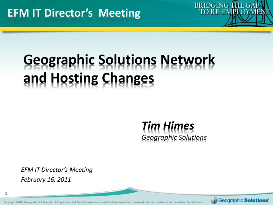 Tim Himes Geographic Solutions EFM IT