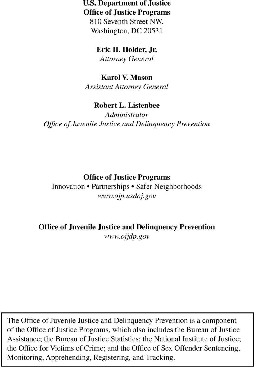 gov Office of Juvenile Justice and Delinquency Prevention www.ojjdp.