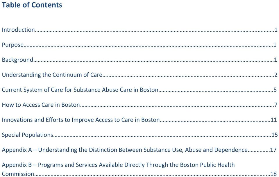 7 Innovations and Efforts to Improve Access to Care in Boston.. 11 Special Populations.