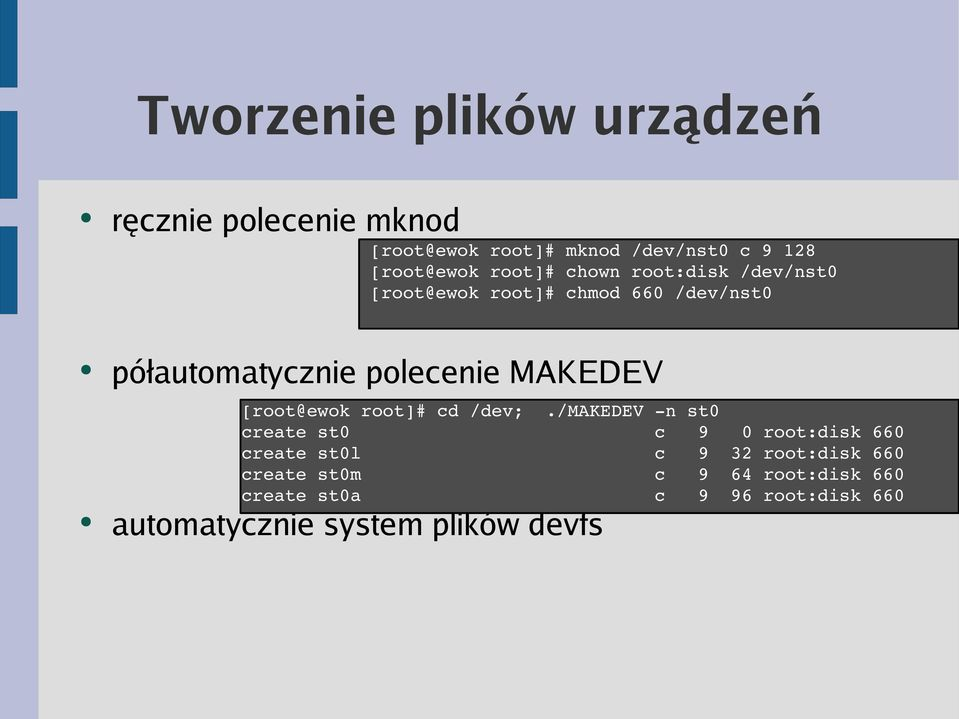 MAKEDEV [root@ewok root]# cd /dev;.