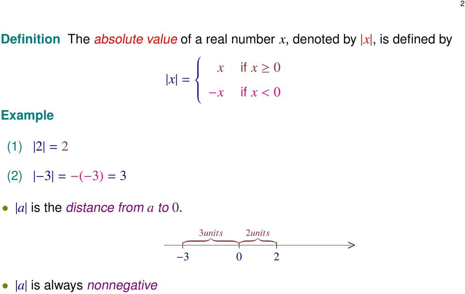 Example () = () 3 = ( 3) = 3 a is the distance from a