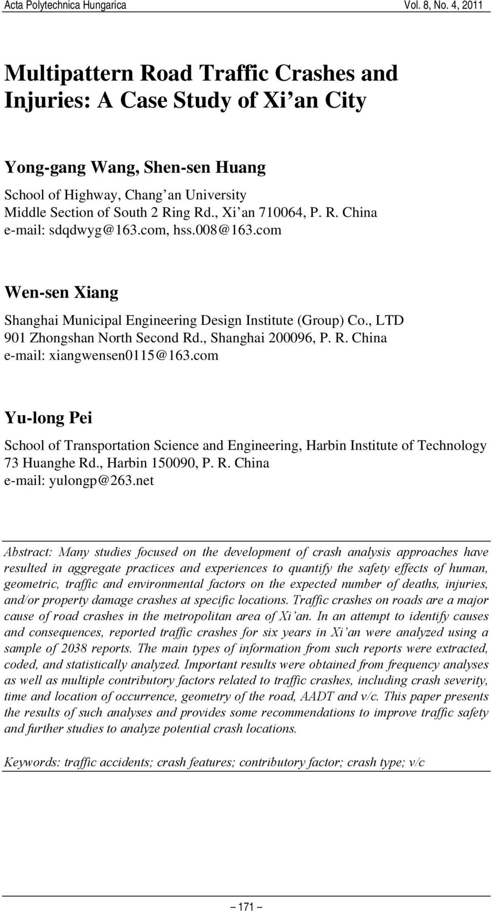 com Yu-long Pei School of Transportation Science and Engineering, Harbin Institute of Technology 73 Huanghe Rd., Harbin 150090, P. R. China e-mail: yulongp@263.