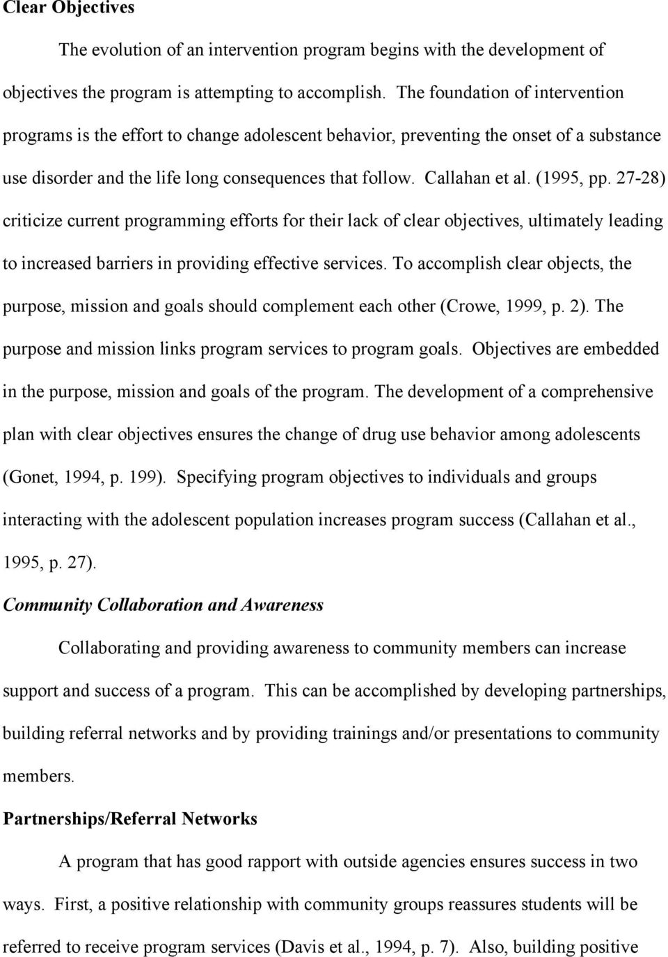 (1995, pp. 27-28) criticize current programming efforts for their lack of clear objectives, ultimately leading to increased barriers in providing effective services.
