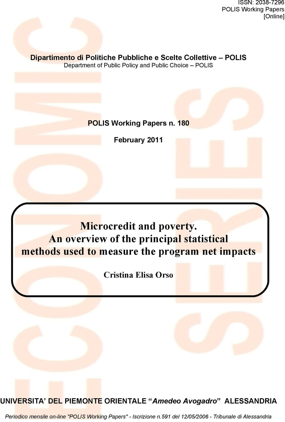 An overview of the principal statistical methods used to measure the program net impacts Cristina Elisa Orso UNIVERSITA DEL