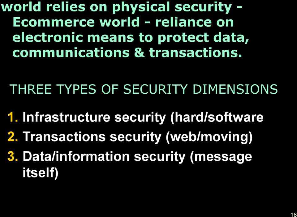 THREE TYPES OF SECURITY DIMENSIONS 1.