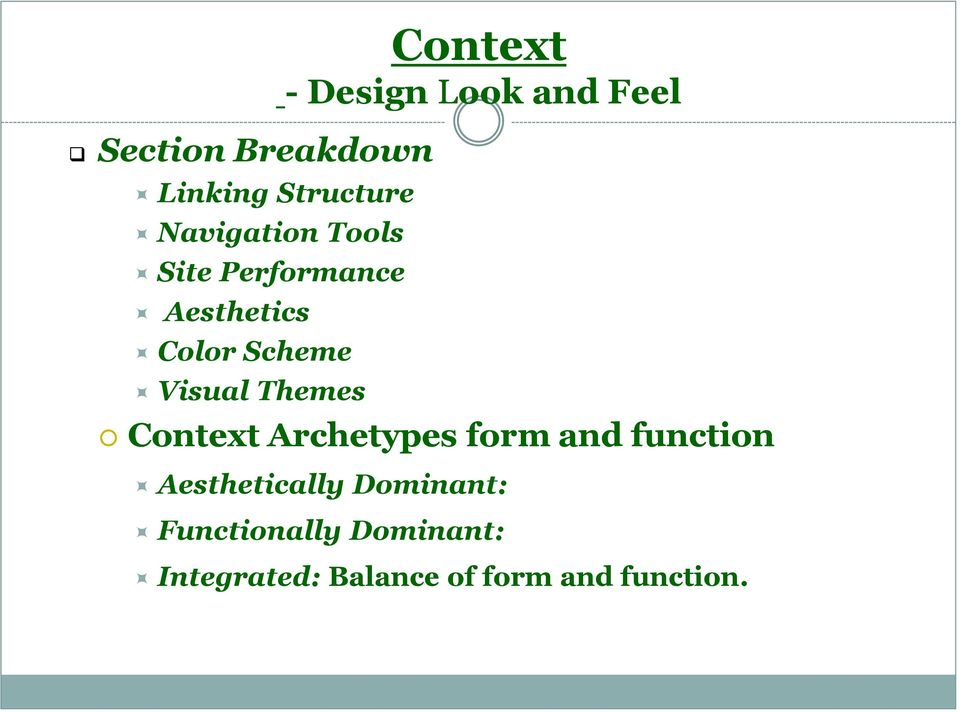 Design Look and Feel Context Archetypes form and function