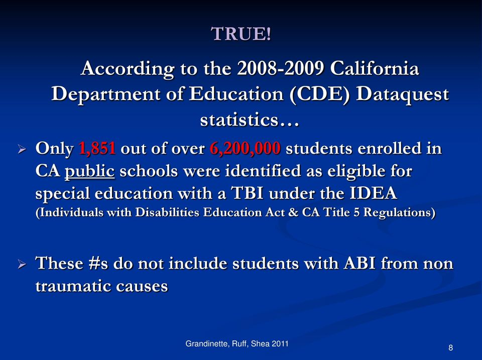 special education with a TBI under the IDEA (Individuals with Disabilities Education Act & CA Title 5