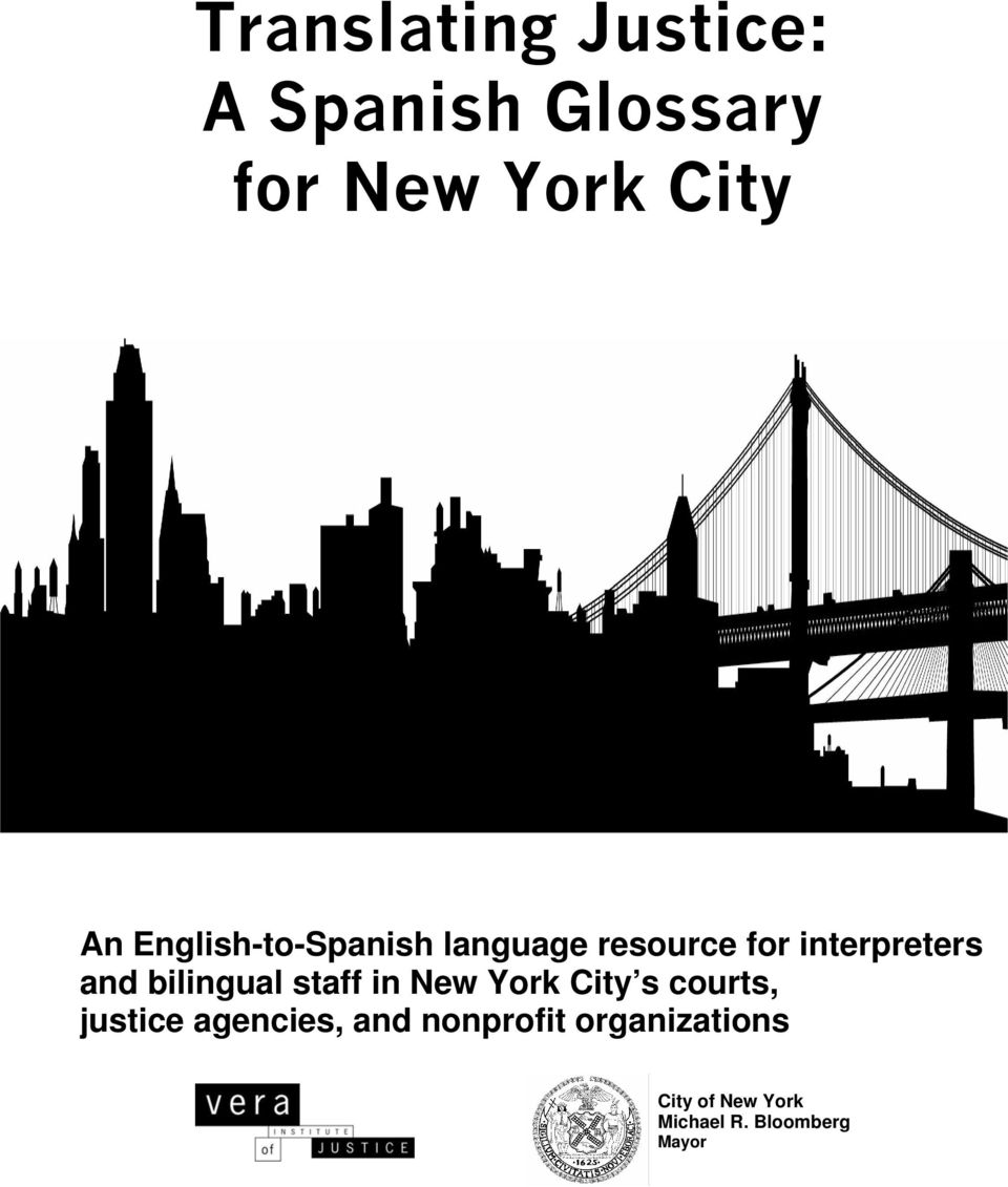 bilingual staff in New York City s courts, justice agencies,