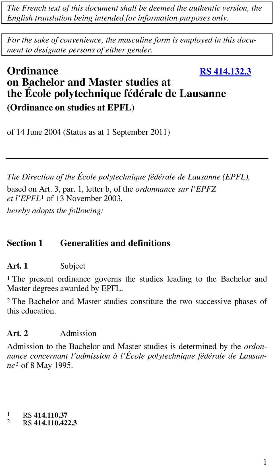 3 on Bachelor and Master studies at the École polytechnique fédérale de Lausanne (Ordinance on studies at EPFL) of 14 June 2004 (Status as at 1 September 2011) The Direction of the École
