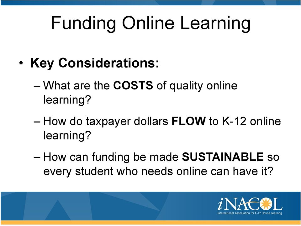 How do taxpayer dollars FLOW to K-12 online learning?
