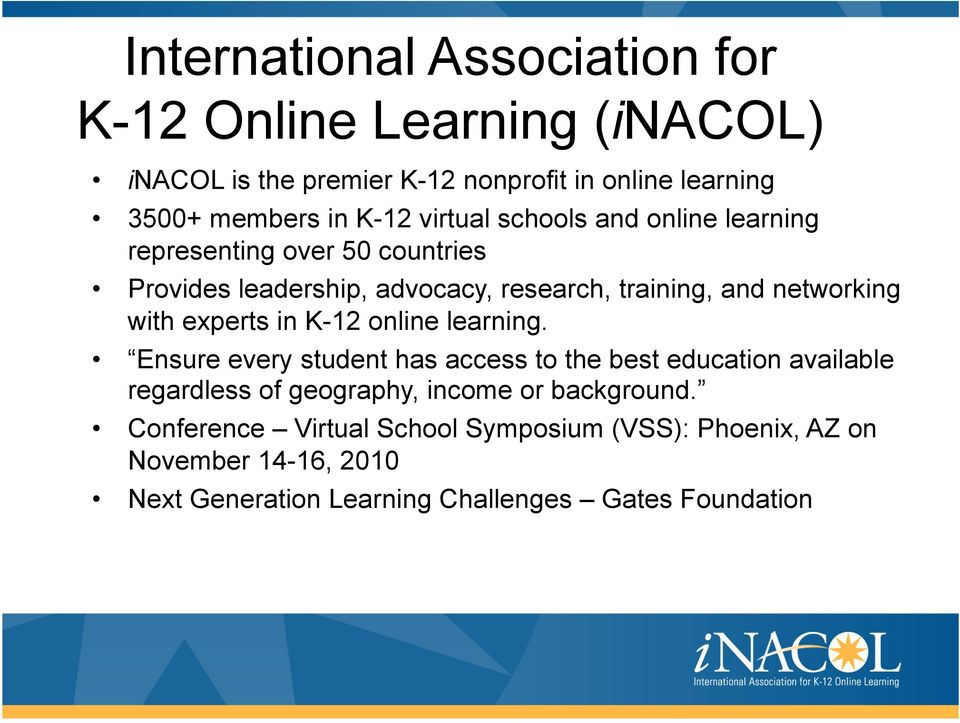 experts in K-12 online learning.
