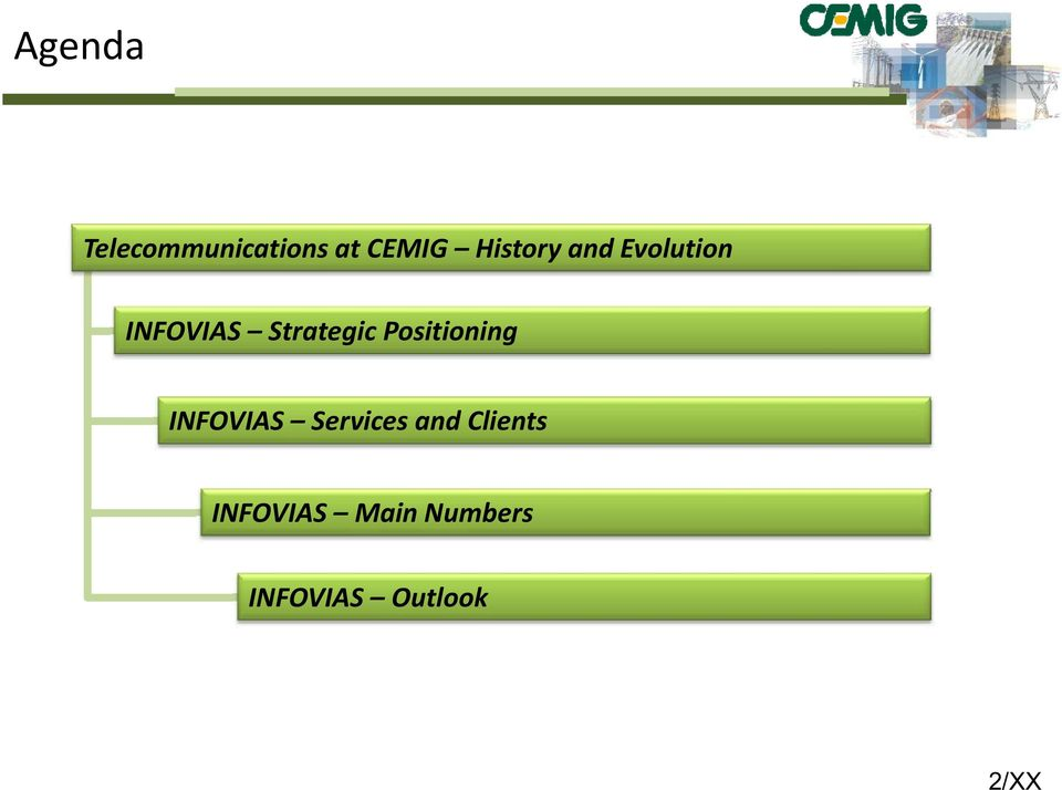 Positioning INFOVIAS Services and