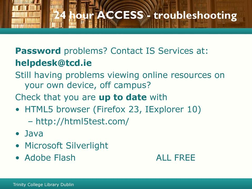ie Still having problems viewing online resources on your own device, off