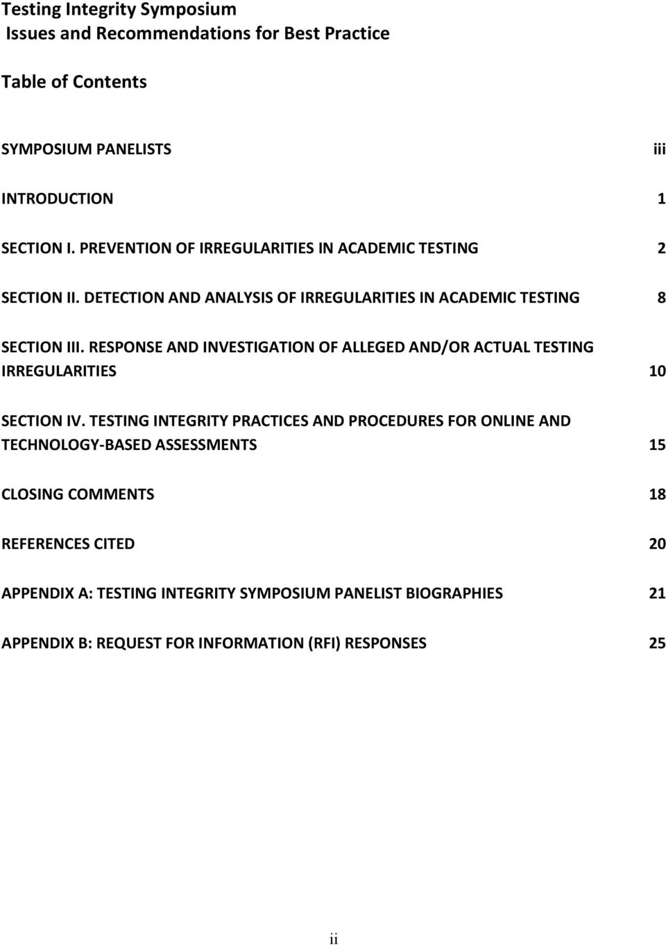 RESPONSE AND INVESTIGATION OF ALLEGED AND/OR ACTUAL TESTING IRREGULARITIES 10 SECTION IV.