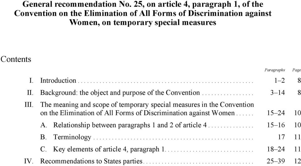 Paragraphs I. Introduction... 1 2 8 II. Background: the object and purpose of the Convention... 3 14 8 III.