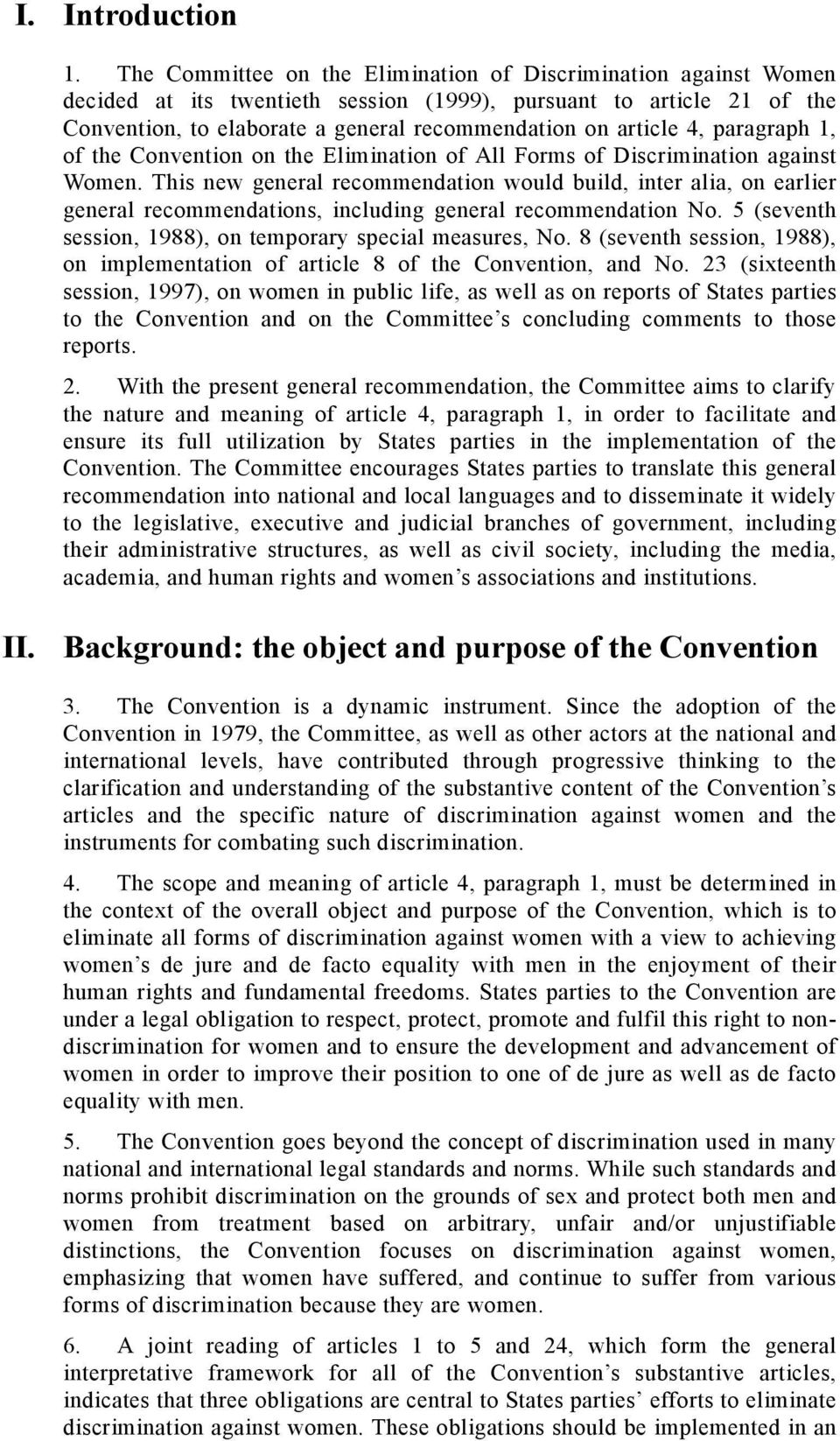 paragraph 1, of the Convention on the Elimination of All Forms of Discrimination against Women.