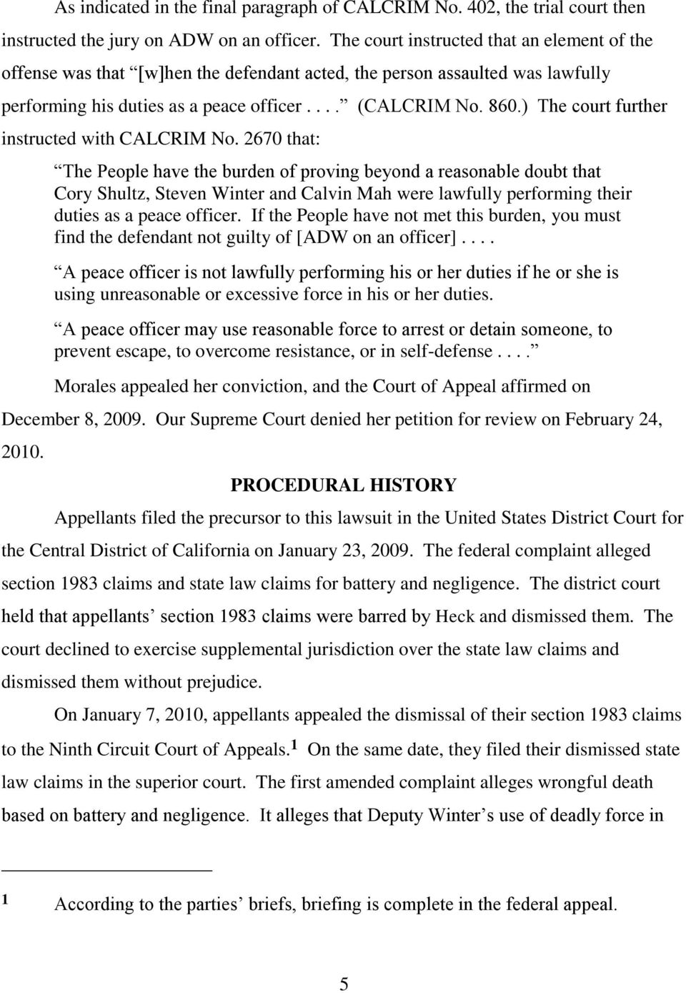 ) The court further instructed with CALCRIM No.