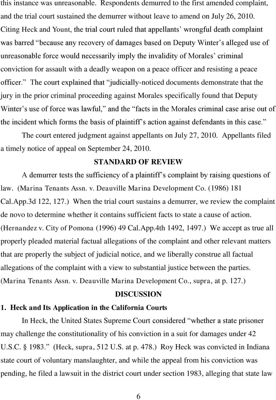 necessarily imply the invalidity of Morales criminal conviction for assault with a deadly weapon on a peace officer and resisting a peace officer.