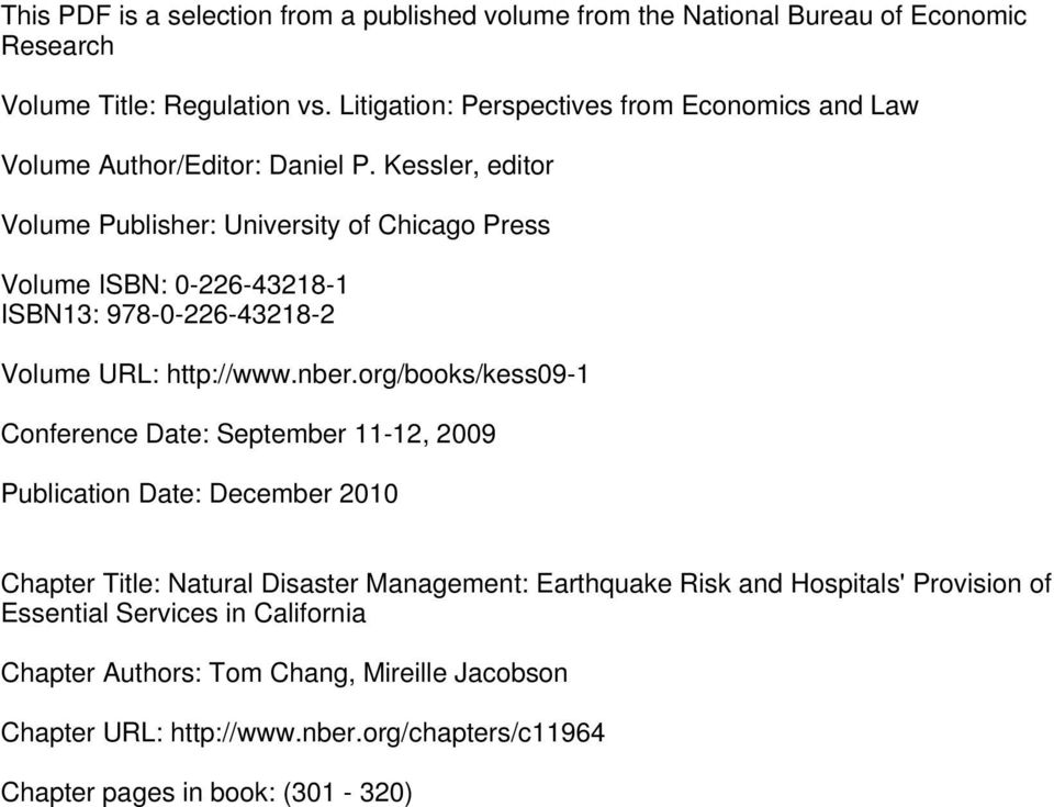 Kessler, editor Volume Publisher: University of Chicago Press Volume ISBN: 0-226-43218-1 ISBN13: 978-0-226-43218-2 Volume URL: http://www.nber.