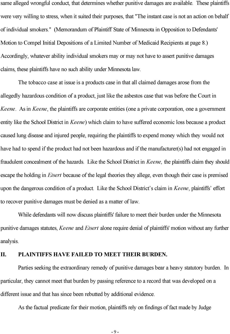 """ (Memorandum of Plaintiff State of Minnesota in Opposition to Defendants' Motion to Compel Initial Depositions of a Limited Number of Medicaid Recipients at page 8."