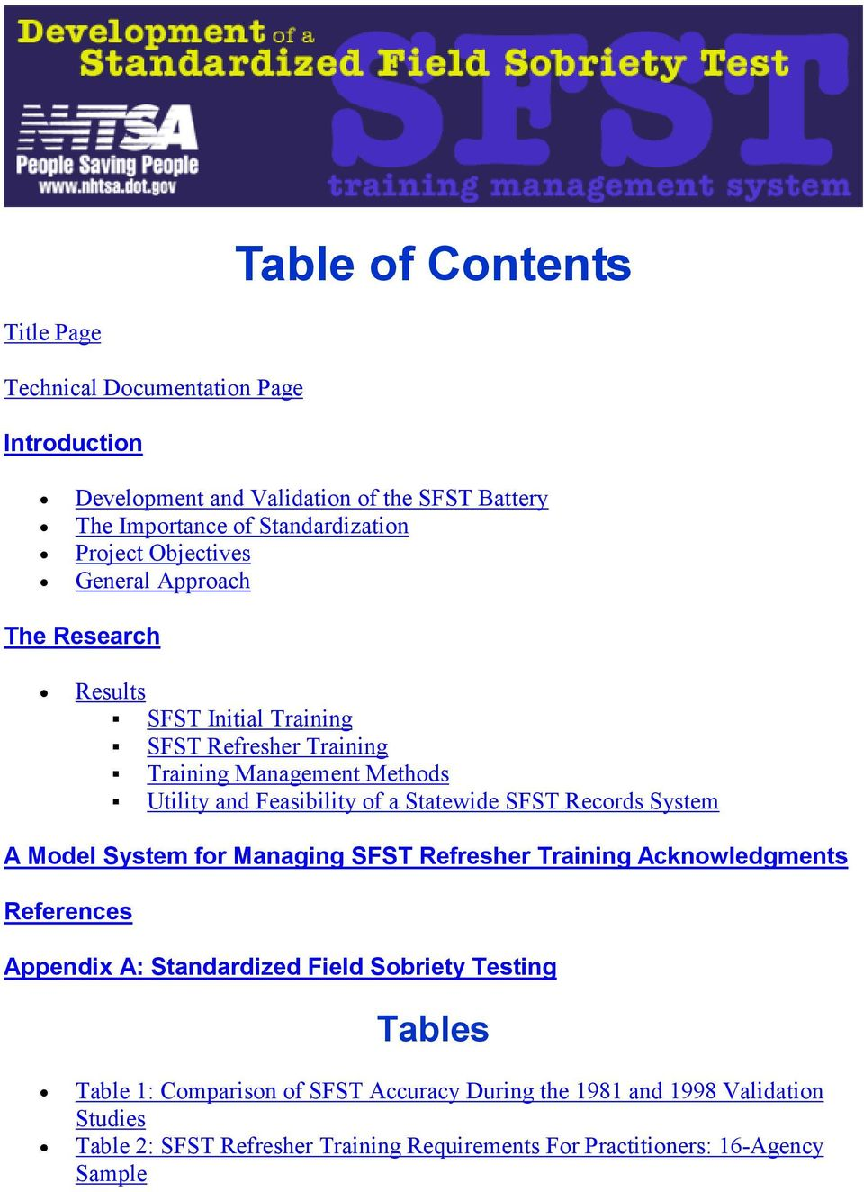 Statewide SFST Records System A Model System for Managing SFST Refresher Training Acknowledgments References Appendix A: Standardized Field Sobriety Testing