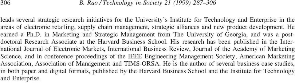 chain management, strategic alliances and new product development. He earned a Ph.D.