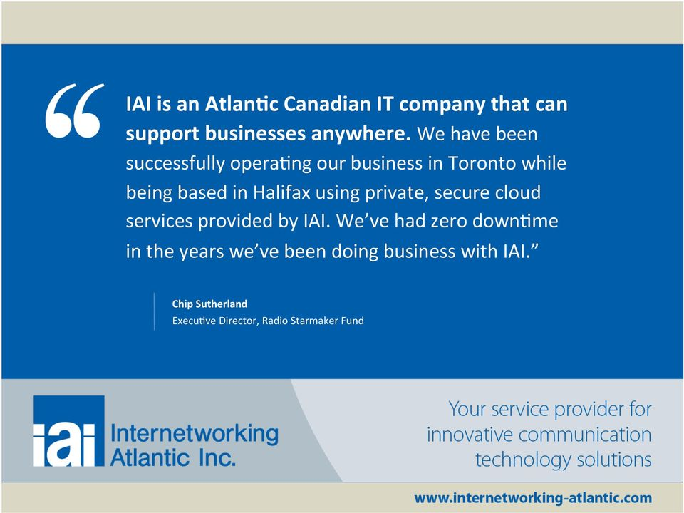 Halifax using private, secure cloud services provided by IAI.