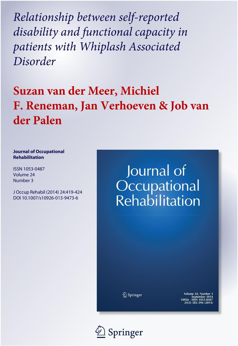 Reneman, Jan Verhoeven & Job van der Palen Journal of Occupational Rehabilitation