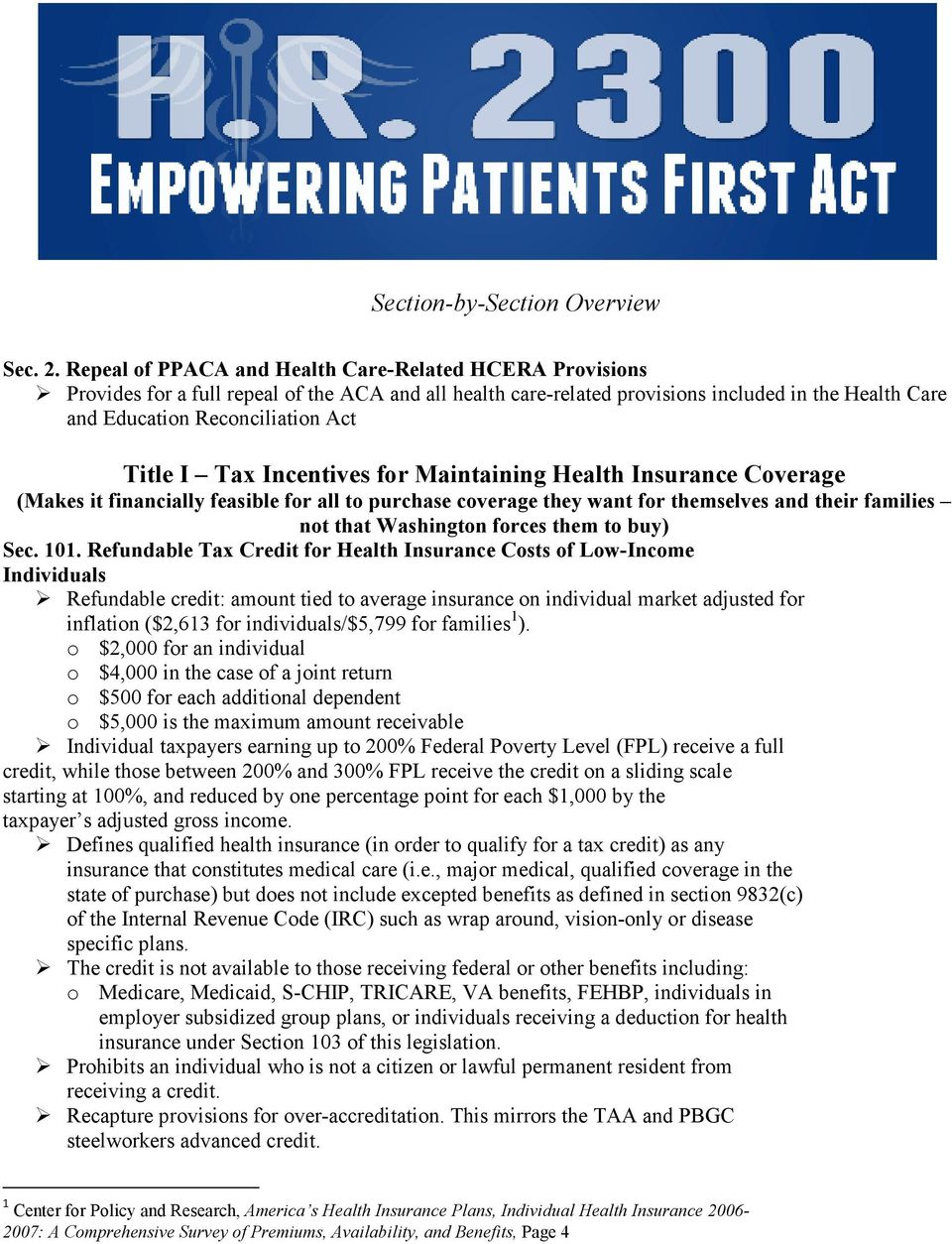 Title I Tax Incentives for Maintaining Health Insurance Coverage (Makes it financially feasible for all to purchase coverage they want for themselves and their families not that Washington forces