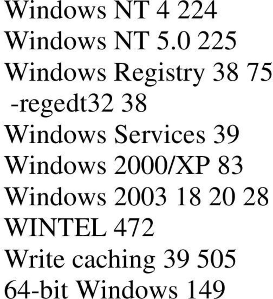 Windows Services 39 Windows 2000/XP 83