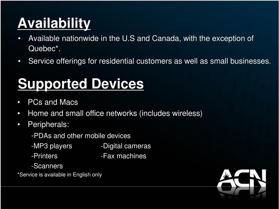 Supported Devices PCs and Macs Home and small office networks (includes wireless) Peripherals: