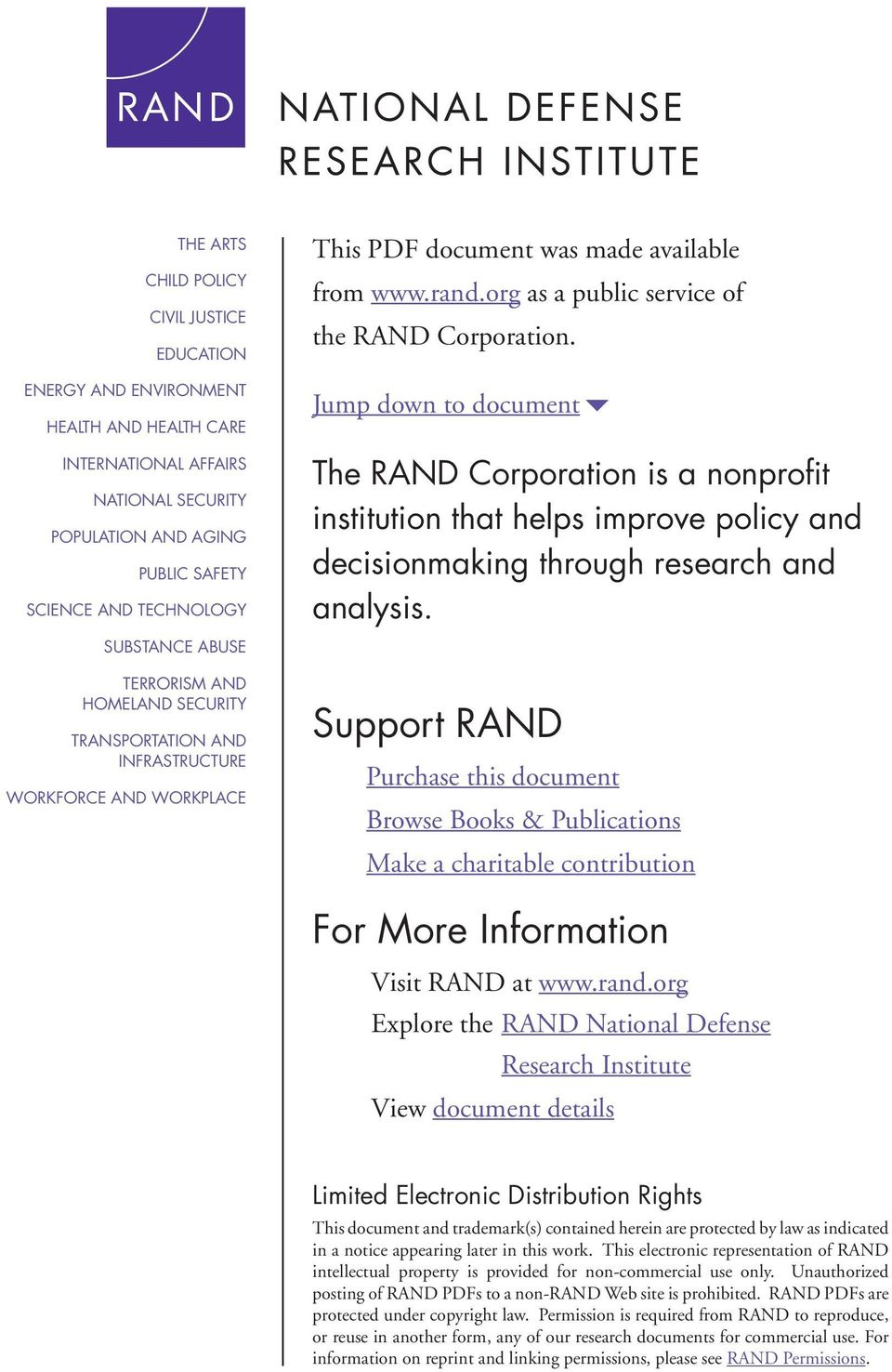 Jump down to document6 The RAND Corporation is a nonprofit institution that helps improve policy and decisionmaking through research and analysis.