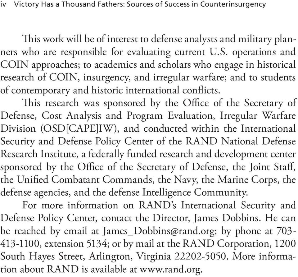 ccess in Counterinsurgency This work will be of interest to defense analysts and military planners who are responsible for evaluating current U.S.