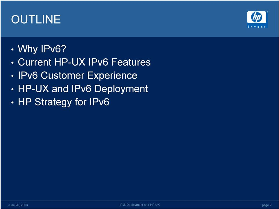 IPv6 Customer Experience HP-UX